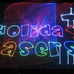 Laser holiday