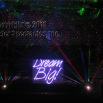 Laser Dream big